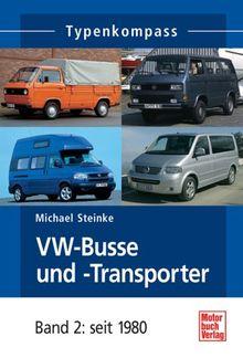 Typenkompass VW Bus/Transporter. Band 2: seit 1980