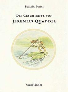 Die Geschichte von Jeremias Quaddel