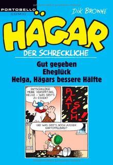 Hägar der Schreckliche: Gut gegeben / Eheglück / Helga, Hägars bessere Hälfte