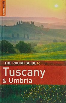 The Rough Guide to Tuscany & Umbria (Rough Guide Travel Guides)