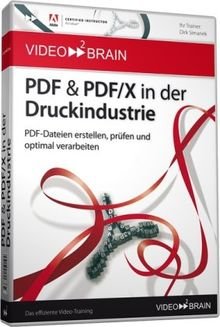PDF & PDF/X in der Druckindustrie (PC+MAC-DVD)