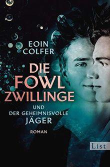 Die Fowl-Zwillinge und der geheimnisvolle Jäger: Roman