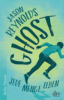 Ghost: Jede Menge Leben (Reihe Hanser)