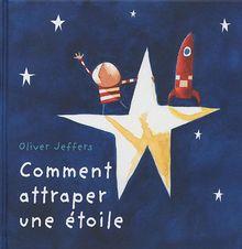 Comment attraper une étoile