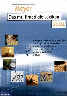 Meyer - Das multimediale Lexikon 2004