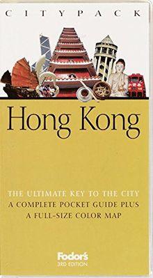Fodor's Citypack Hong Kong, 3rd Edition (Citypacks, Band 3)