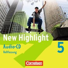 New Highlight - Allgemeine Ausgabe: Band 5: 9. Schuljahr - Lieder- und Text-CDs: Texte zum Schülerbuch