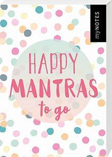 myNOTES Happy Mantras to go - 50 Kärtchen zum Glücklichsein: Box mit 50 Karten für mehr Glück, Achtsamkeit und gute Laune an jedem Tag