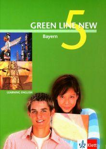 Green Line New - Ausgabe Bayern. Englisches Unterrichtswerk für Gymnasien: Green Line New 5. Schülerbuch. Bayern