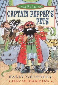 Captain Pepper's Pets (I am Reading)