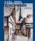 1151-2001 Brackwede. Stationen einer 850-jährigen Geschichte