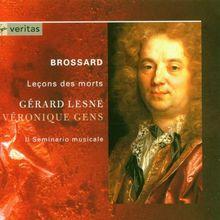 Brossard - Leçons des morts / Lesne · Gens · Il Seminario musicale · Lesne