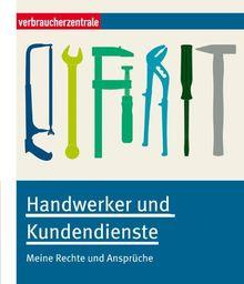 Handwerker und Kundendienste: Meine Rechte und Ansprüche