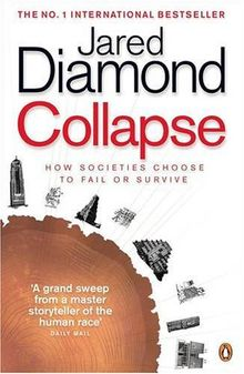 Collapse: How Societies Choose to Fail or Survive: How Societies Choose to Fail or Succeed (Penguin Press Science)