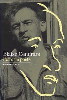 Decouverte Gallimard: Blaise Cendrars, L'or D'UN Poete