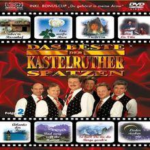 Kastelruther Spatzen - Das Beste - Folge 2 [Limited Edition]