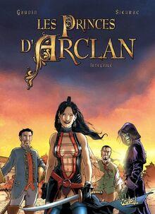 Les princes d'Arclain - Intégrale ( T01 à T04) (SOL.FANTASTIQUE)