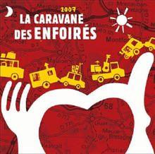La Caravane des Enfoirs 2007