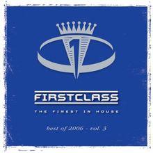First Class 2006 Vol. 3