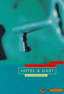 Hotel und Gast