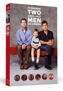 111 Gründe, »Two And A Half Men« zu lieben - Eine Liebeserklärung an die wohl großartigste Sitcom aller Zeiten