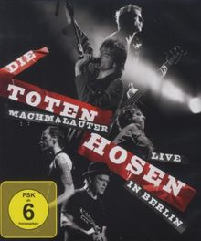 Machmalauter: Die Toten Hosen - Live in Berlin [Blu-ray]