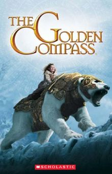 The Golden Compass (Scholastic ELT Reader)
