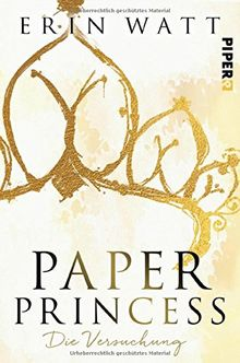 Paper-Trilogie: Paper Princess: Die Versuchung