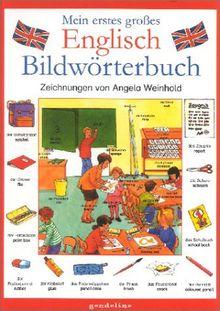Mein erstes großes Englisch Bildwörterbuch