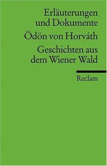 Erläuterungen und Dokumente zu Ödön von Horváth: Geschichten aus dem Wiener Wald