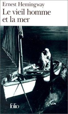 Le Vieil Homme et la Mer (Collection Folio)