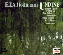 Hoffmann: Undine (Gesamtaufnahme)