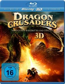Dragon Crusaders 3D - Im Reich der Kreuzritter und Drachen [Blu-ray]