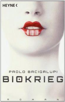 Bacigalupi - Biokrieg dystopie-klassiker