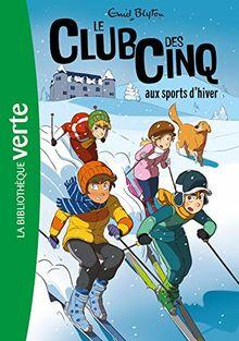 Le Club des Cinq 9/Le Club des Cinq aux sports d'hiver