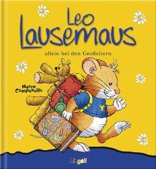 Leo Lausemaus allein bei den Grosseltern