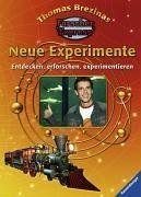 Thomas C. Brezinas Forscherexpress: Neue Experimente: Entdecken, erforschen, experimentieren