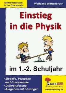 Einstieg in die Physik im 1.-2. Schuljahr