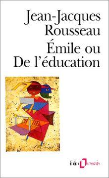 Emile Ou de L Education (Folio Essais)