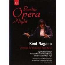 Berlin Opera Night - Kent Nagano