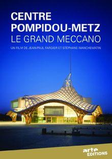 Centre pompidou, metz : le grand meccano
