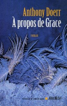A Propos de Grace (Collections Litterature)