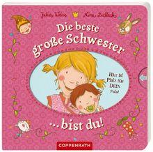 Die beste große Schwester bist du!