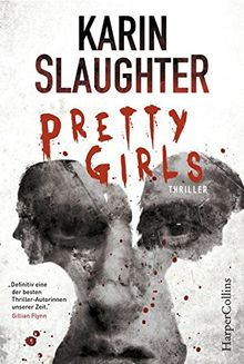 Karin Slaughter: Pretty Girls