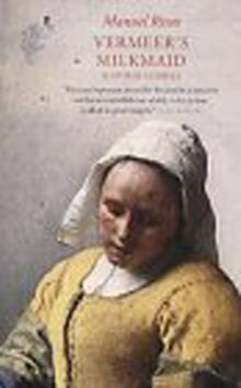 Vermeer's Milkmaid: And Other Stories (Panther S.)