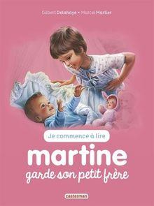 Je commence à lire avec Martine, Tome 29 : Martine garde son petit frère