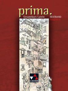 prima A: Prima. - Gesamtkurs Latein - Textband Ausgabe A