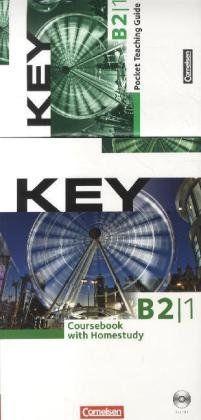 Key - Aktuelle Ausgabe: B2: Teilband 1 - Paket für Kursleiter/innen: Kursbuch mit Teaching Guide: Inkl. Kopiervorlagen und Audio-CD