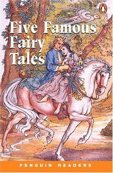 Five Famous Fairy Tales: Peng2:Five Famous Fairy Tales NE (Penguin Readers: Level 2)