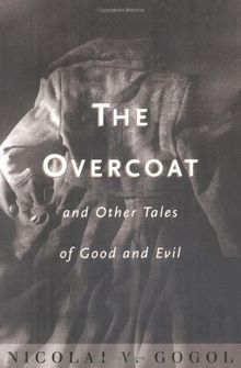 The Overcoat: And Other Tales of Good and Evil